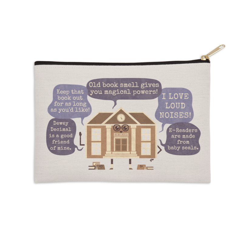 Lie-brary Accessories Zip Pouch by Made With Awesome