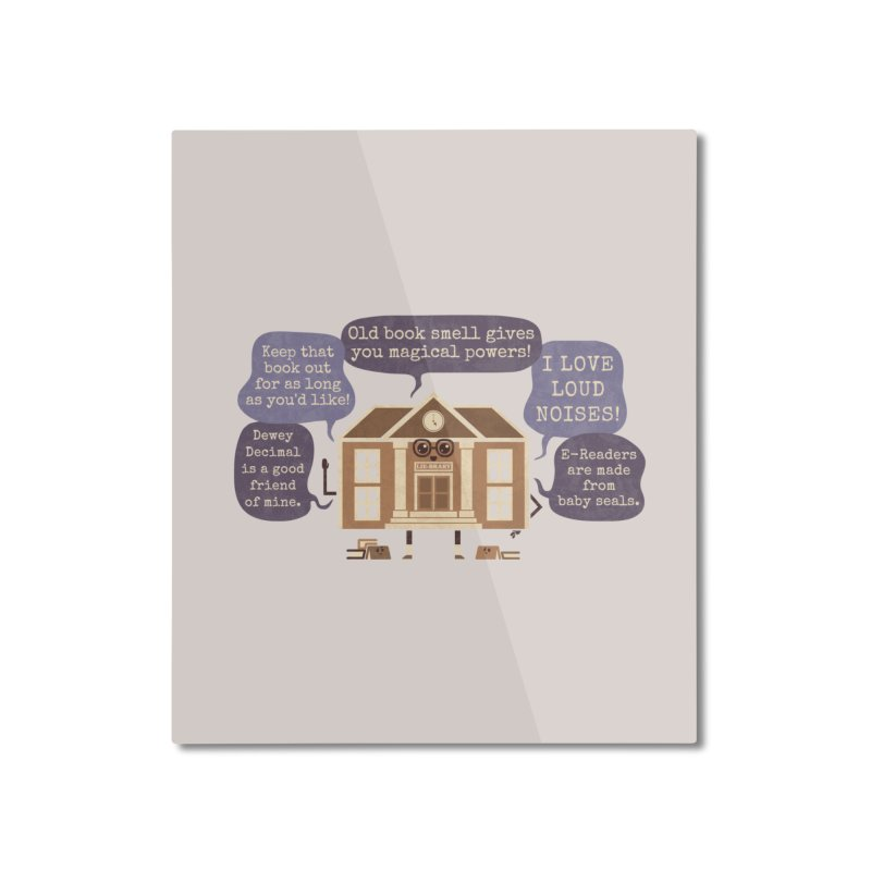 Lie-brary Home Mounted Aluminum Print by Made With Awesome