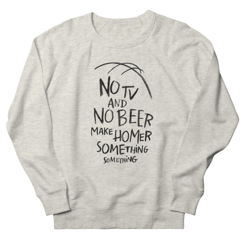 SOMETHING SOMETHING Men's French Terry Sweatshirt by Made With Awesome