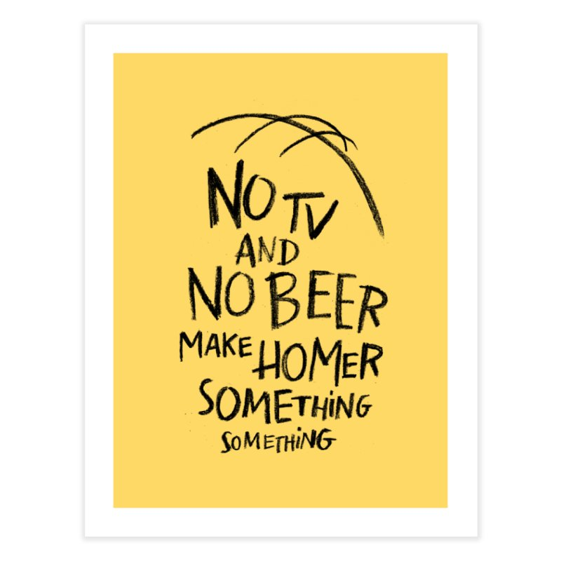 SOMETHING SOMETHING Home Fine Art Print by Made With Awesome