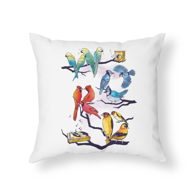 The Bird is The Word Home Throw Pillow by Made With Awesome