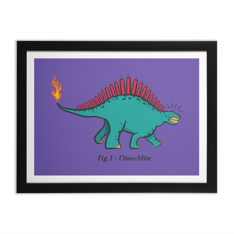Dino-mite Home Framed Fine Art Print by Made With Awesome