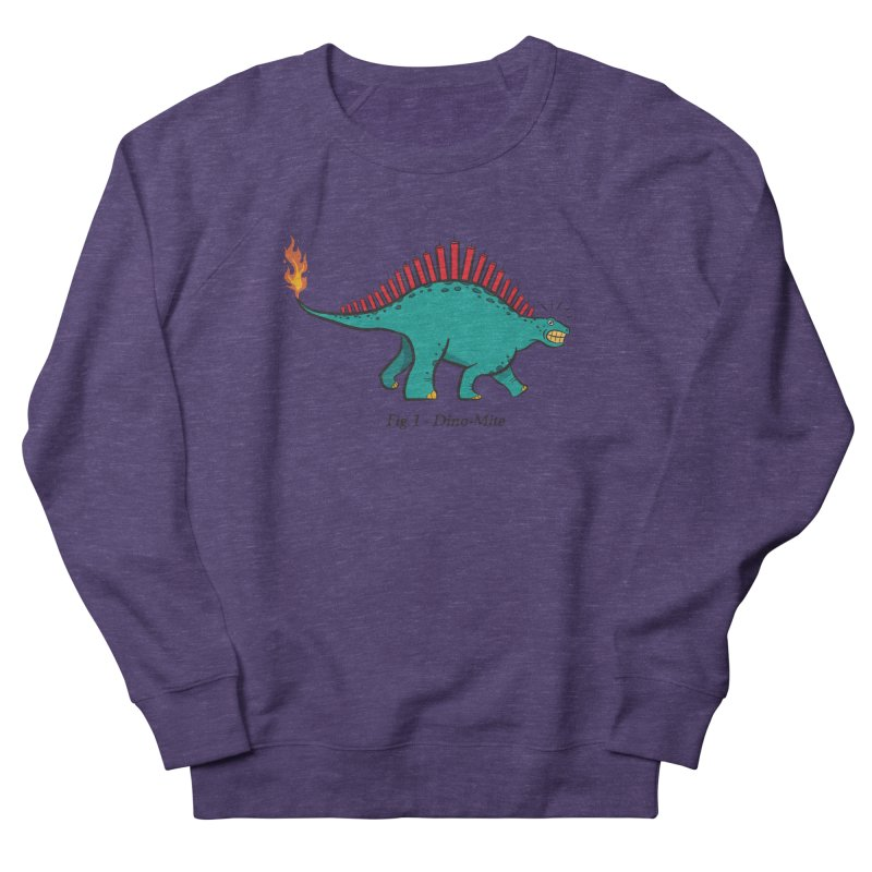 Dino-mite Women's French Terry Sweatshirt by Made With Awesome