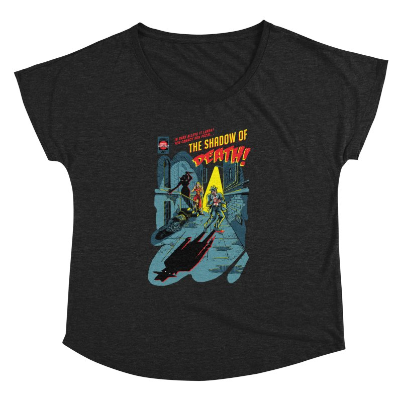 Shadow of Death Women's Dolman Scoop Neck by Made With Awesome