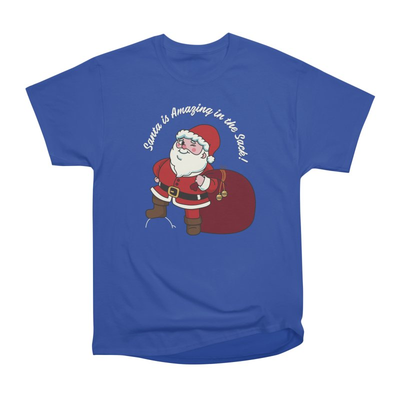 Santa's Sacks Life Women's Heavyweight Unisex T-Shirt by Made With Awesome