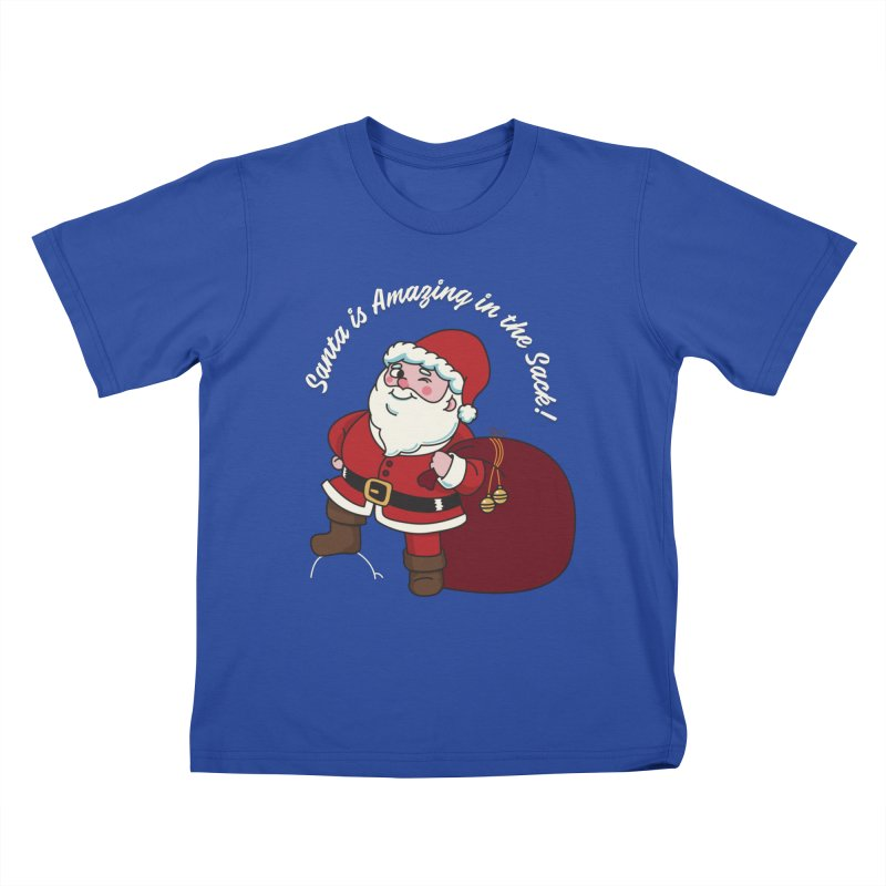 Santa's Sacks Life Kids T-Shirt by Made With Awesome