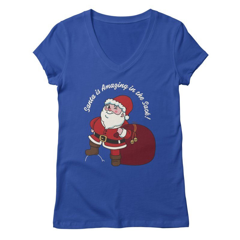 Santa's Sacks Life Women's Regular V-Neck by Made With Awesome
