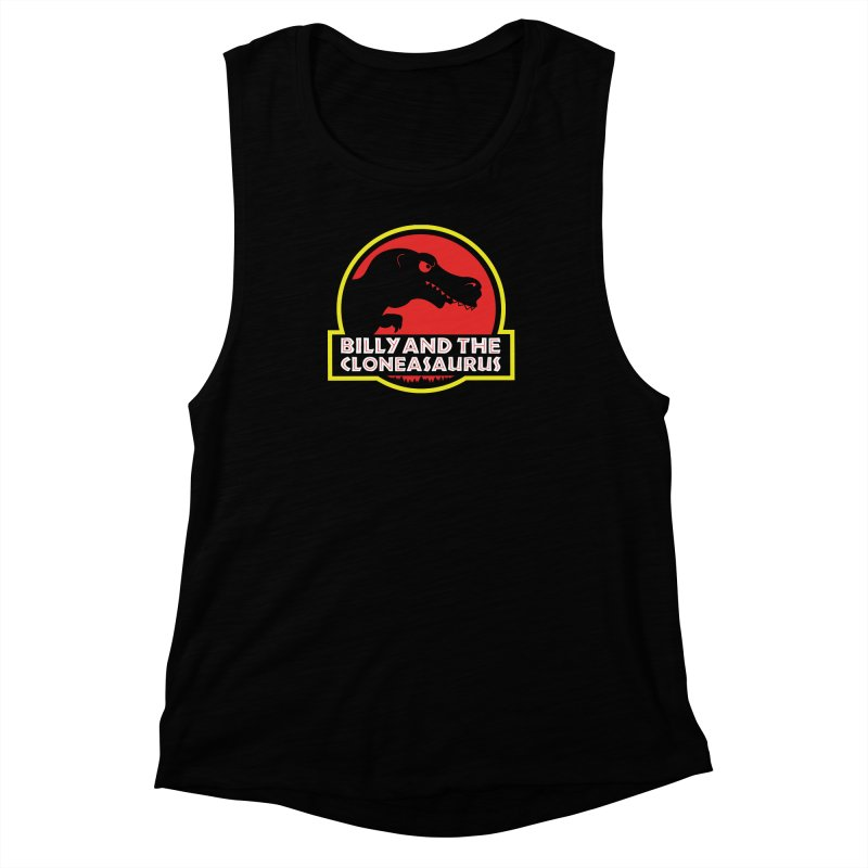 Billy and The Cloneasauras Women's Muscle Tank by Made With Awesome
