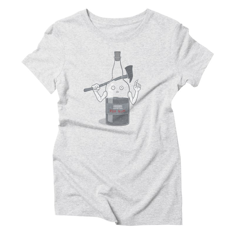 Red Rum Women's Triblend T-Shirt by Made With Awesome