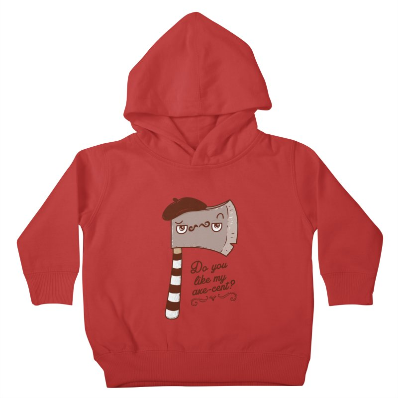 Pardon My French Kids Toddler Pullover Hoody by Made With Awesome