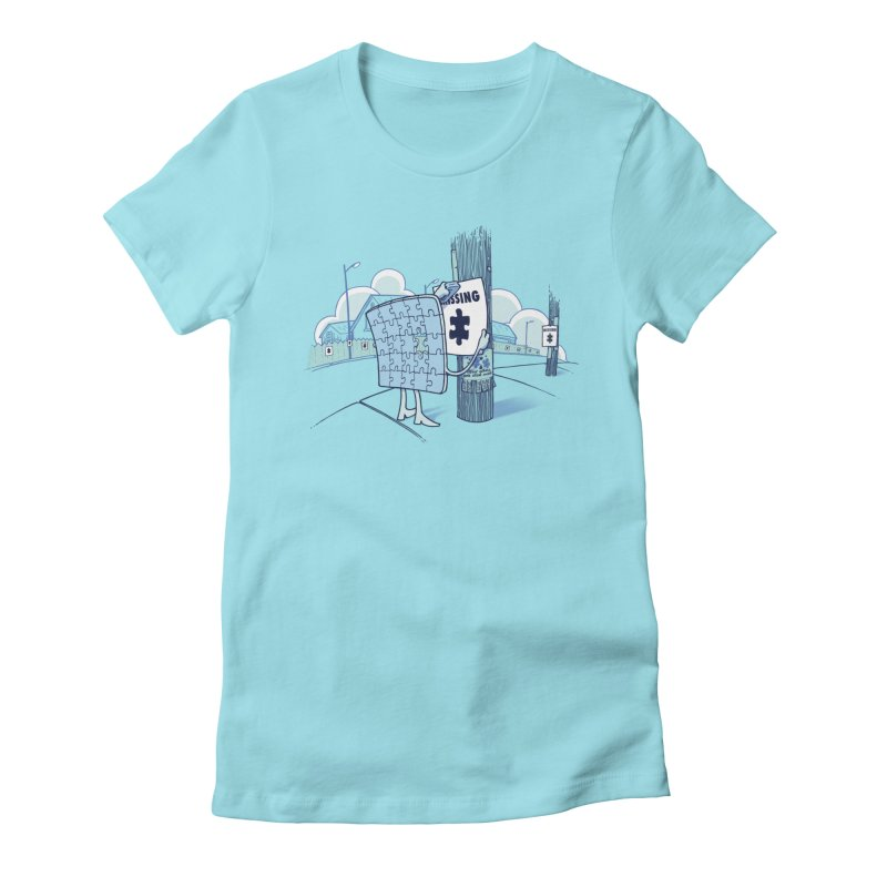 Missing Women's Fitted T-Shirt by Made With Awesome