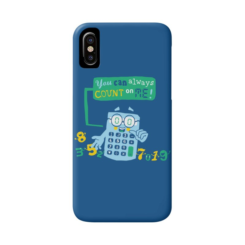 Count On Me Accessories Phone Case by Made With Awesome