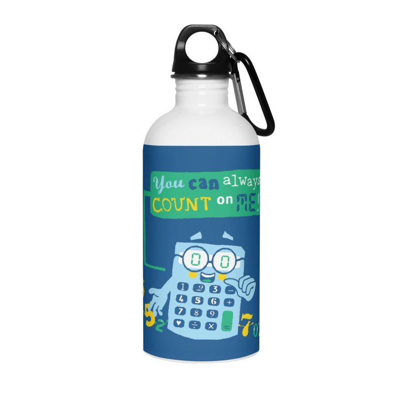 Count On Me Accessories Water Bottle by Made With Awesome
