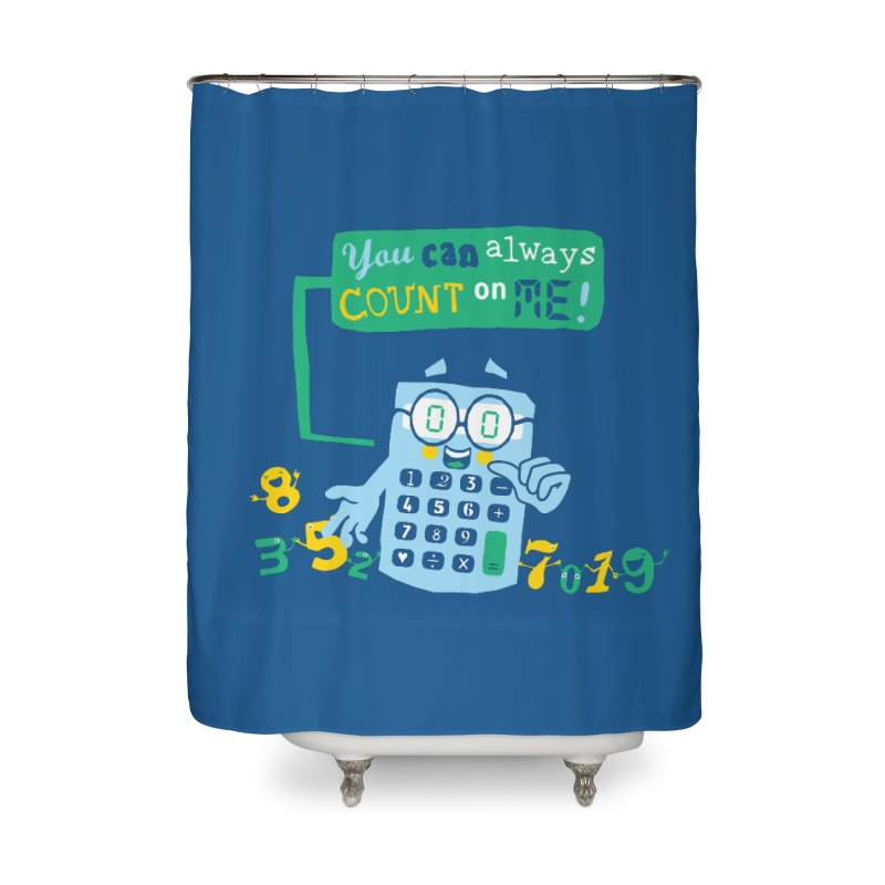Count On Me Home Shower Curtain by Made With Awesome