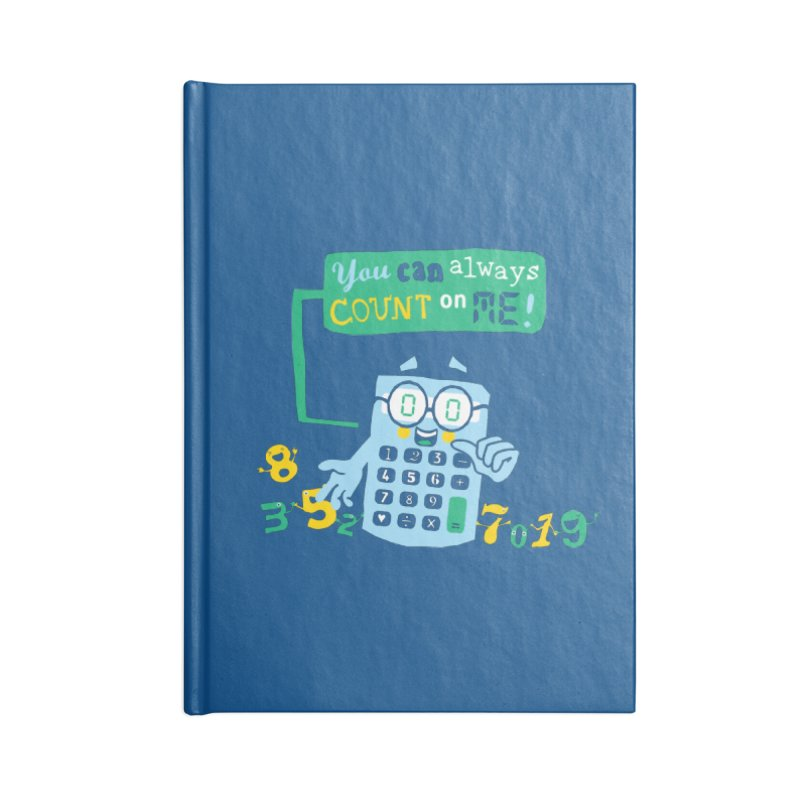 Count On Me Accessories Blank Journal Notebook by Made With Awesome