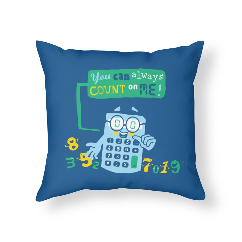 Count On Me Home Throw Pillow by Made With Awesome