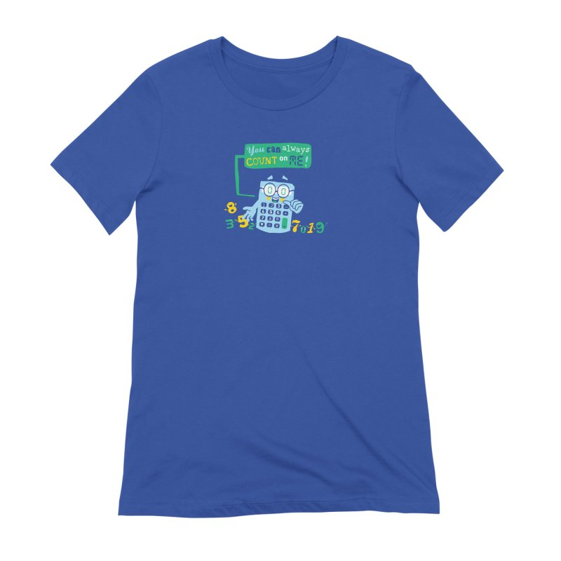 Count On Me Women's Extra Soft T-Shirt by Made With Awesome