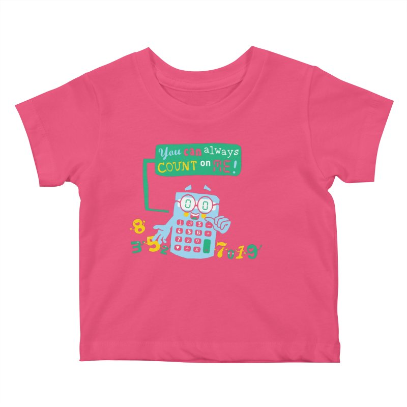 Count On Me Kids Baby T-Shirt by Made With Awesome