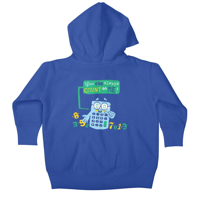 Count On Me Kids Baby Zip-Up Hoody by Made With Awesome
