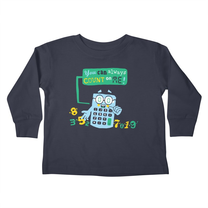 Count On Me Kids Toddler Longsleeve T-Shirt by Made With Awesome