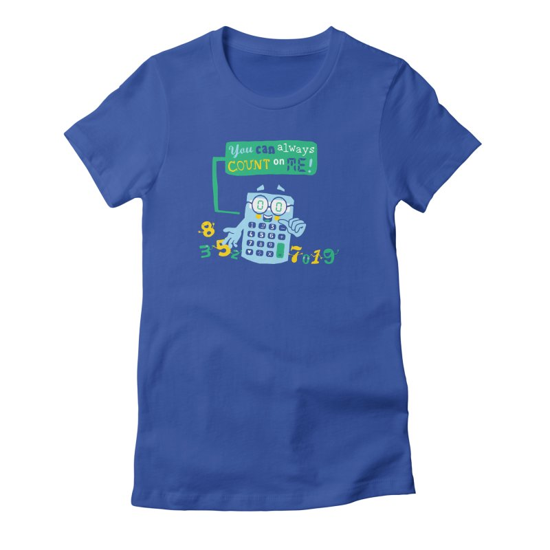 Count On Me Women's Fitted T-Shirt by Made With Awesome