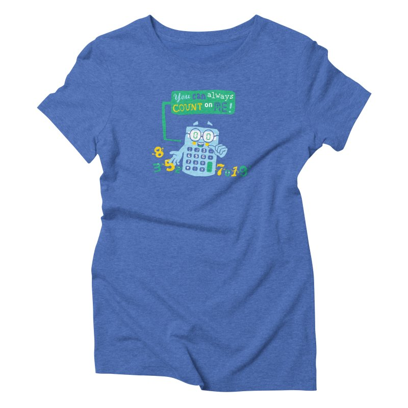Count On Me Women's Triblend T-Shirt by Made With Awesome