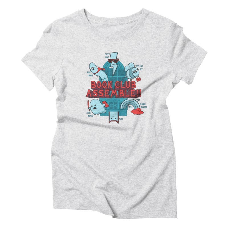 Literature Power! Women's Triblend T-Shirt by Made With Awesome