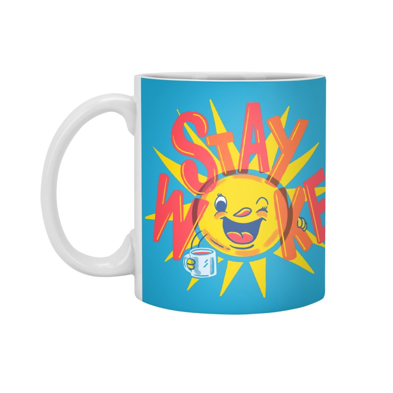 Stay Woke Accessories Mug by Made With Awesome