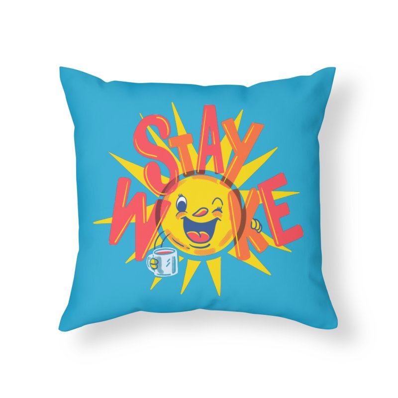 Stay Woke Home Throw Pillow by Made With Awesome