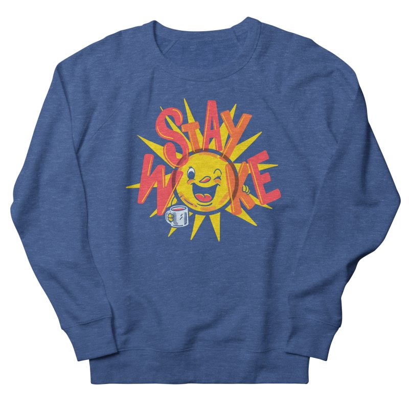 Stay Woke Men's French Terry Sweatshirt by Made With Awesome