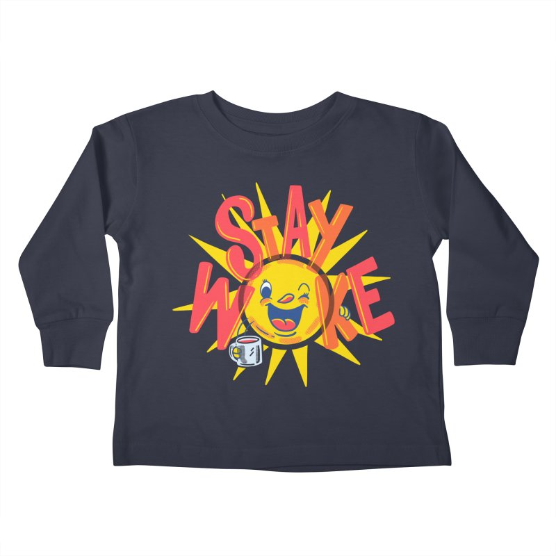 Stay Woke Kids Toddler Longsleeve T-Shirt by Made With Awesome