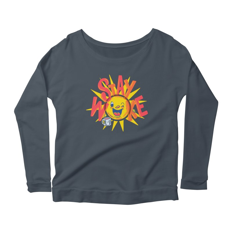 Stay Woke Women's Longsleeve T-Shirt by Made With Awesome