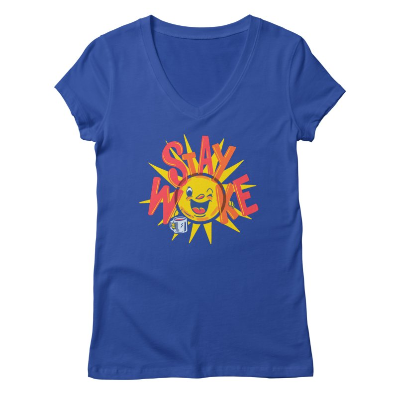 Stay Woke Women's V-Neck by Made With Awesome