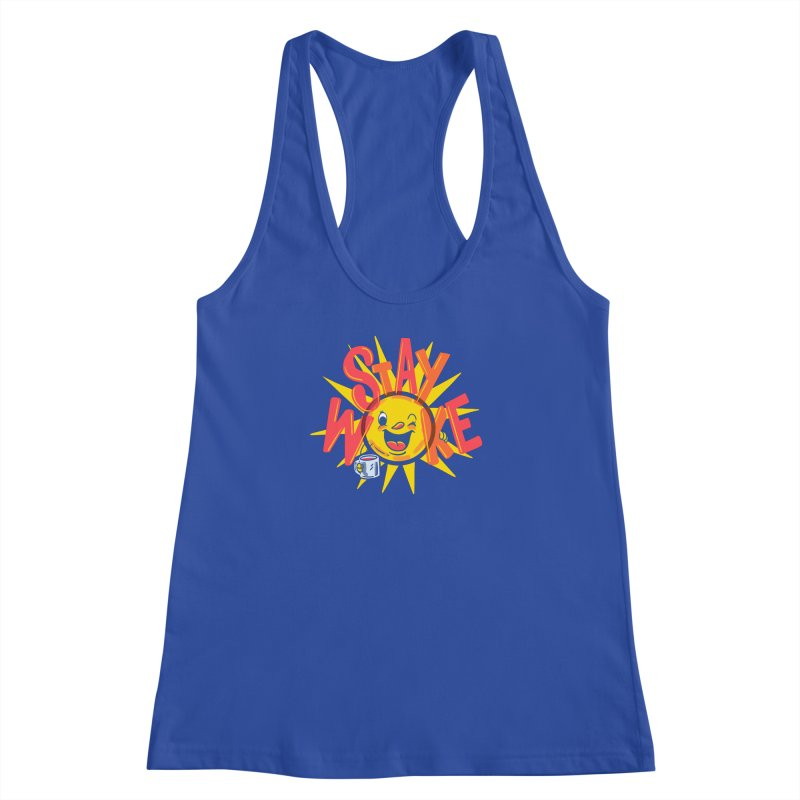 Stay Woke Women's Racerback Tank by Made With Awesome