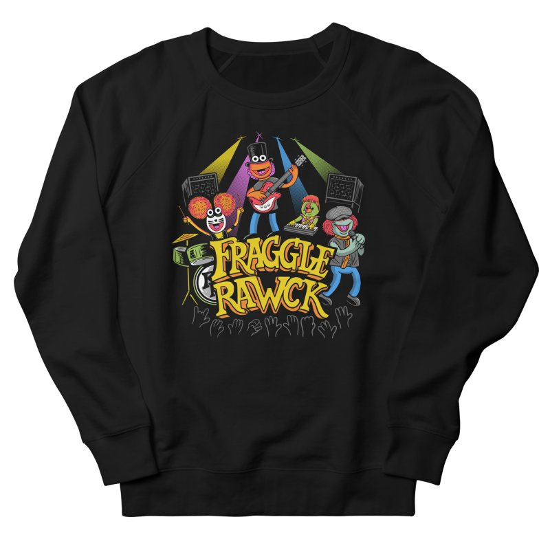 Fraggle RAWK Women's French Terry Sweatshirt by Made With Awesome