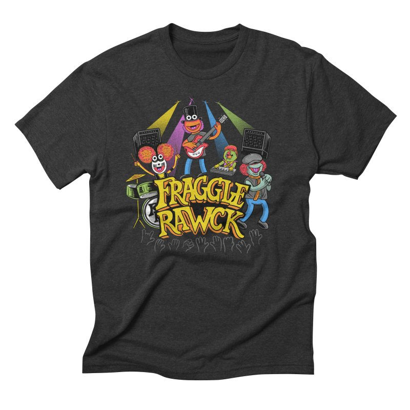 Fraggle RAWK Men's Triblend T-Shirt by Made With Awesome