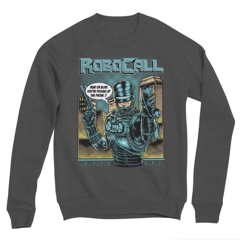 Robocall Men's Sponge Fleece Sweatshirt by Made With Awesome