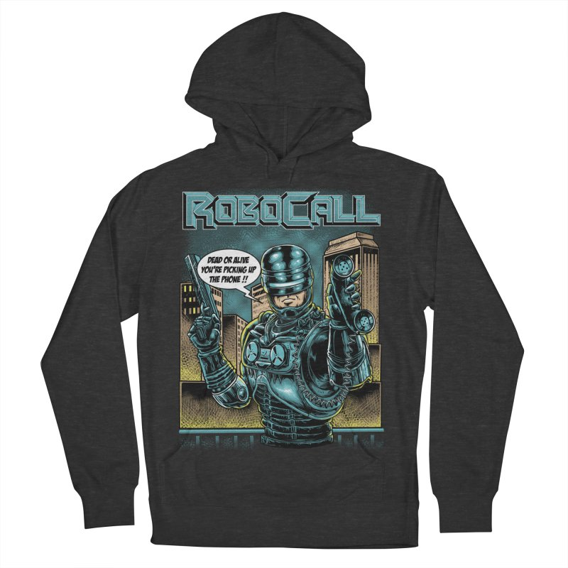 Robocall Women's French Terry Pullover Hoody by Made With Awesome