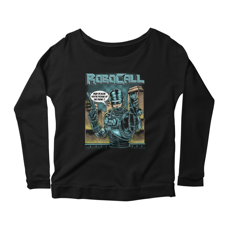 Robocall Women's Scoop Neck Longsleeve T-Shirt by Made With Awesome