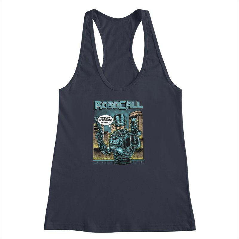 Robocall Women's Racerback Tank by Made With Awesome