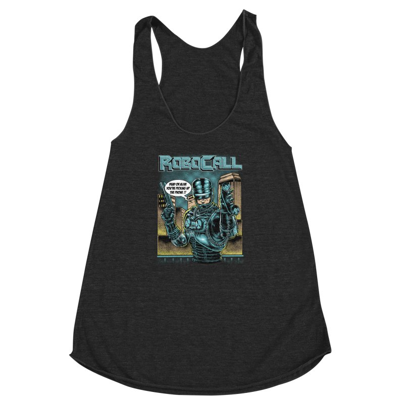 Robocall Women's Racerback Triblend Tank by Made With Awesome
