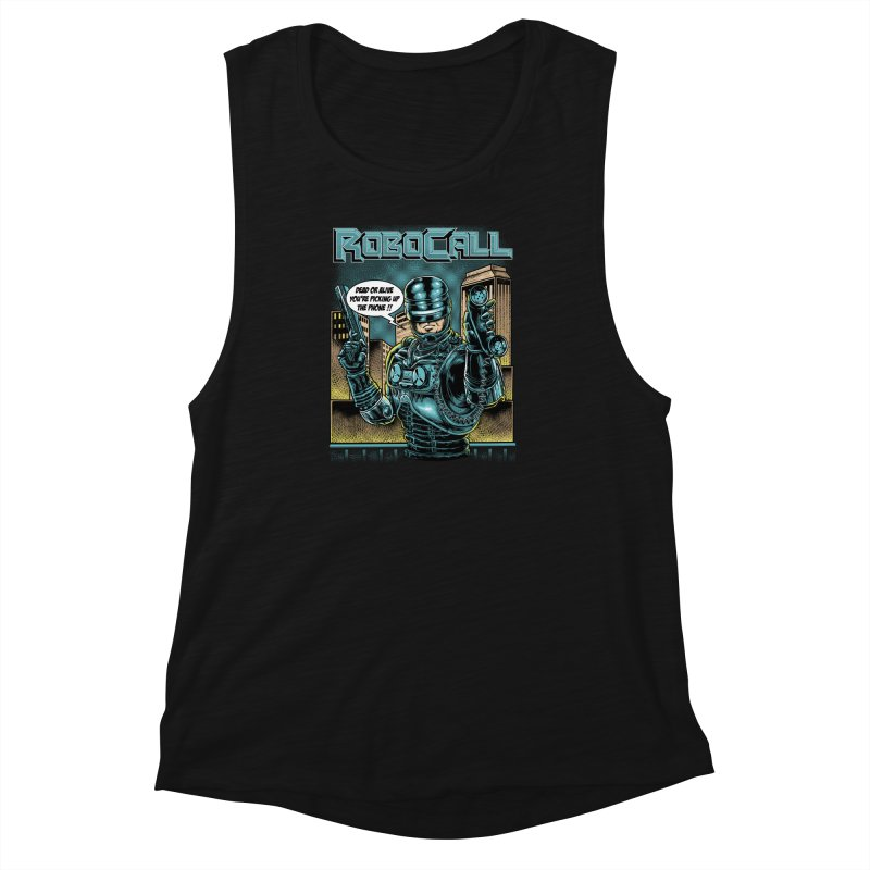 Robocall Women's Muscle Tank by Made With Awesome