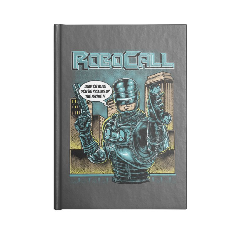 Robocall Accessories Blank Journal Notebook by Made With Awesome