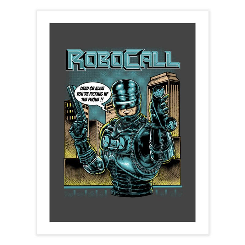 Robocall Home Fine Art Print by Made With Awesome