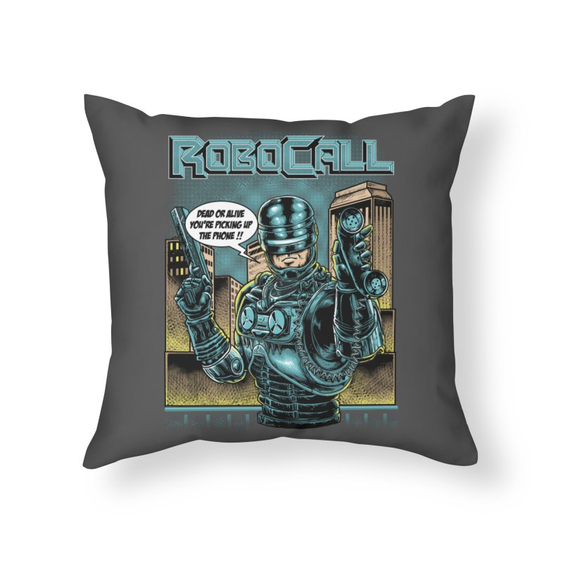 Robocall Home Throw Pillow by Made With Awesome