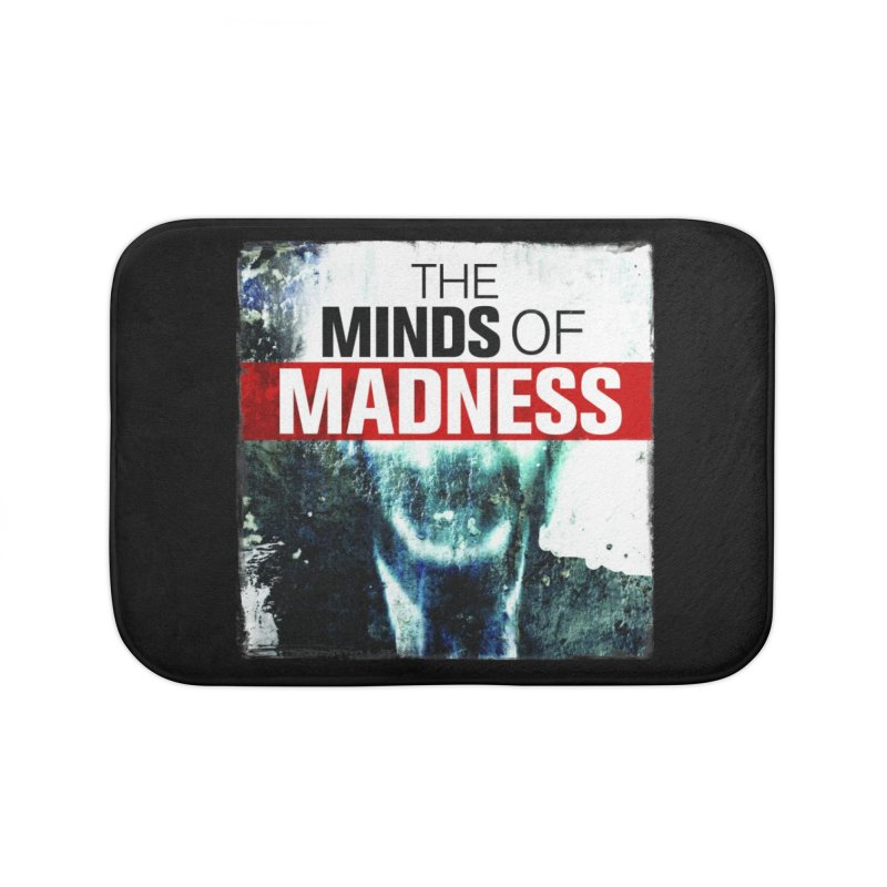 Choose items with - Maddie Home Bath Mat by The Minds Of Madness Podcast