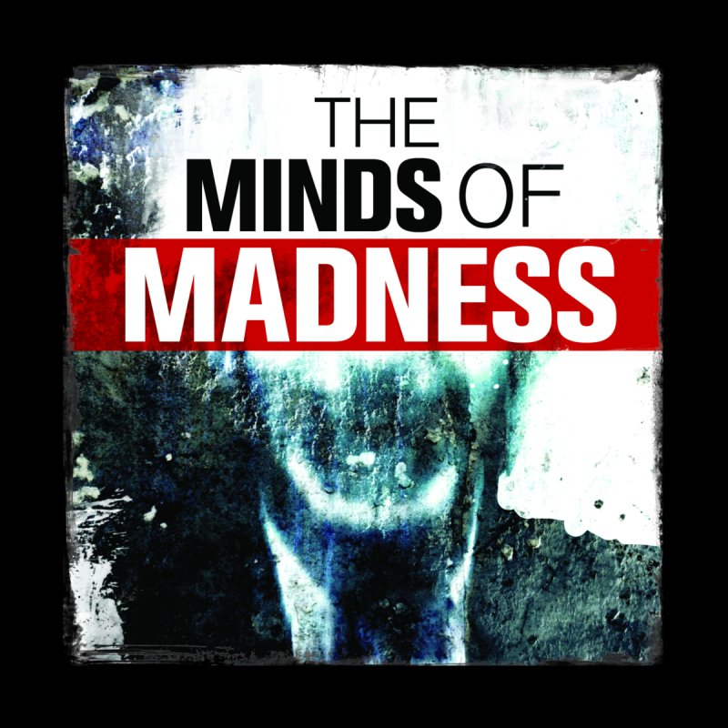 Choose items with - Maddie by The Minds Of Madness Podcast