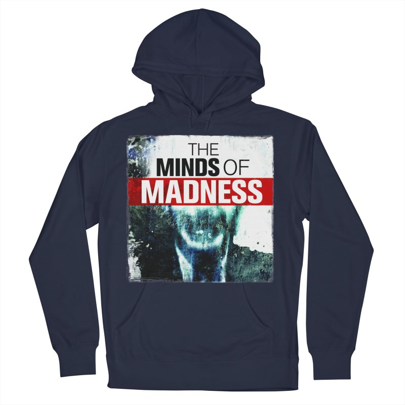 Choose items with - Maddie Women's French Terry Pullover Hoody by The Minds Of Madness Podcast