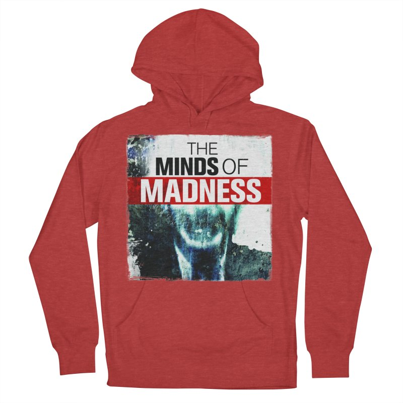Choose items with - Maddie Men's French Terry Pullover Hoody by The Minds Of Madness Podcast