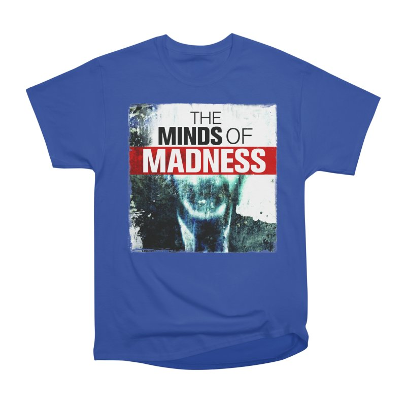 Choose items with - Maddie Women's Heavyweight Unisex T-Shirt by The Minds Of Madness Podcast